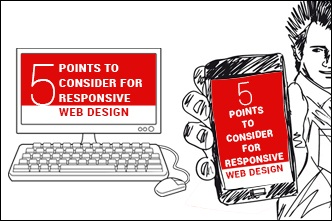 Five Points to Consider for Responsive Web Design