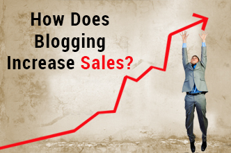 How Does Blogging Increase Sales