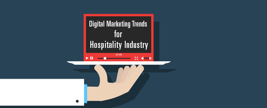 digital-marketing-trends-for-hospitality-industry