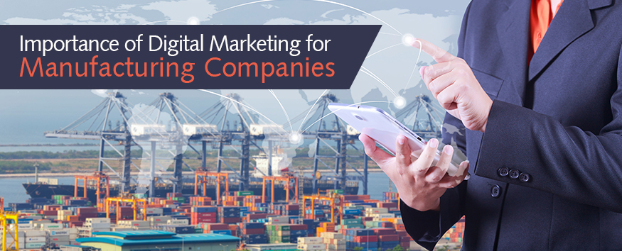 importance-of-digital-marketing-for-manufacturing-companies