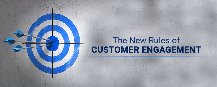 the-new-rules-of-customer-engagement