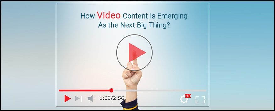 video-content-next-big-thing