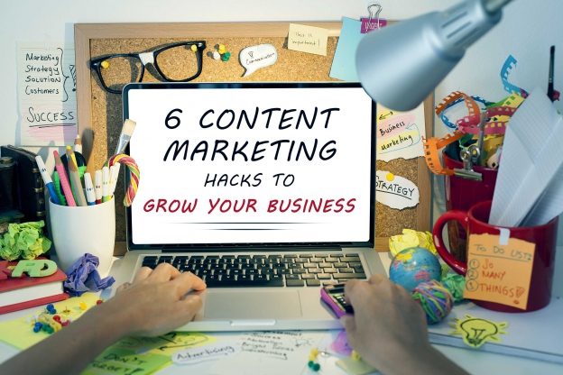 6-Content-marketing-hacks-to-grow-your-business-624x416