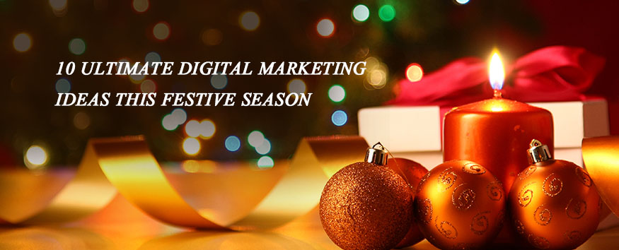 festive-season-digital-marketing-ideas