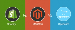 Shopify Vs Magento Vs Opencart : Which One to Choose?