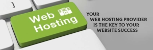 Your Web Hosting Provider is the Key to Your Website Success