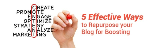 5 Effective Ways to Repurpose your Blog for Boosting Traffic