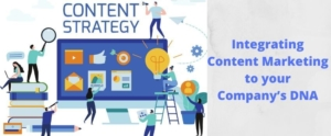 Integrating Content Marketing to your Company's DNA