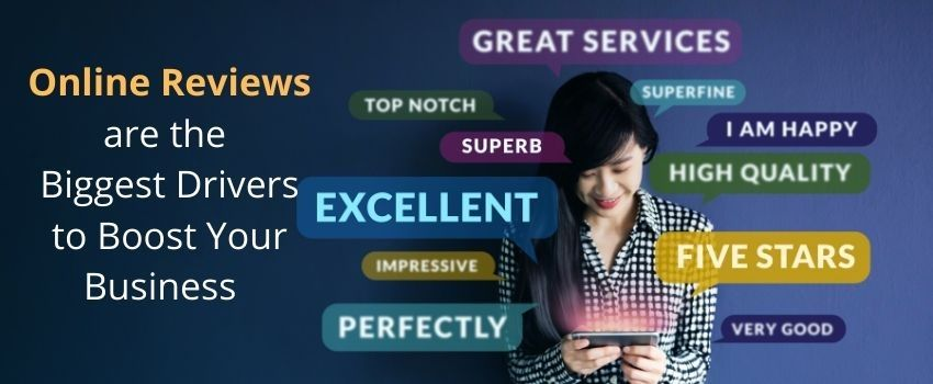 Online Reviews are the Biggest Drivers to Boost Your Business